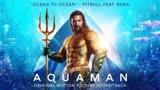 【电影海王】的插曲《Ocean To Ocean》完整版发布