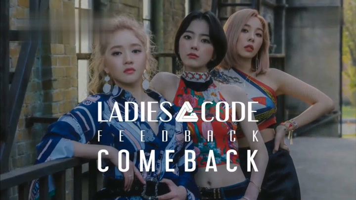 [ LADIES CODE - FEEDBACK ] Comeback