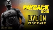 wwe美国职业摔角Payback 2015 OFFICIAL Theme Song Payback